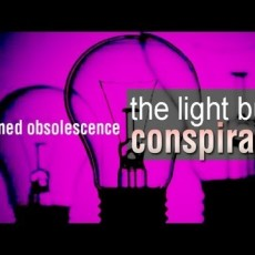 Planned Obsolescence The Light Bulb Conspiracy, with 3 clear bulbs on a pink background.